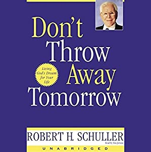 Don't Throw Away Tomorrow Hörbuch