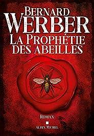 La Prophétie des abeilles (French Edition)