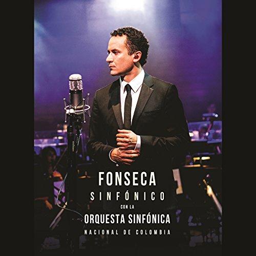 Fonseca Sinfónico Con La Orque...