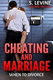 Cheating and Marriage: When To Divorce