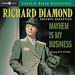 Richard Diamond: Mayhem is My Business
