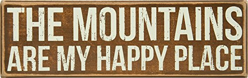 Primitives by Kathy Rustic Brown Box Sign, 11 x 3.5, The The Mountains are My Happy Place