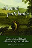 img - for Ab omni parte beatus: Classical Essays in Honor of James M. May book / textbook / text book