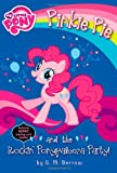 My Little Pony: Pinkie Pie and the Rockin' Ponypalooza Party! (My Little Pony (Little, Brown & Company))