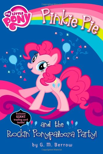 My Little Pony: Pinkie Pie and the Rockin' Ponypalooza Party! (My Little Pony (Little, Brown & Company)) from Little Brown Books for Young Readers