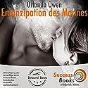 Emanzipation des modernen Mannes Hörbuch von Orlando Owen Gesprochen von: Orlando Owen