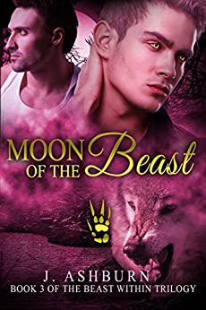 Moon of the Beast (The Beast Within Trilogy Book 3) by [Ashburn, J.]