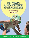 img - for Pathways to Competence for Young Children: A Parenting Program book / textbook / text book