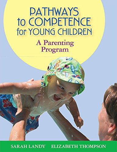 Pathways to Competence for Young Children: A Parenting Program