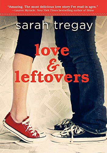 Ebook Love And Leftovers By Sarah Tregay