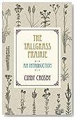 The Tallgrass Prairie: An Introduction