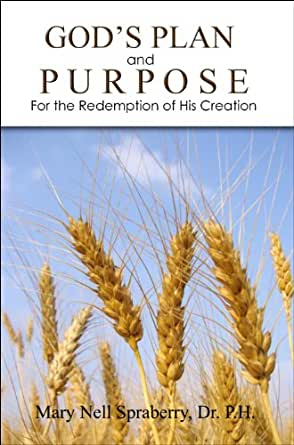 gods plan and purpose for the God's plan for all is a powerful and easy to understand free online book about  the good news of the true gospel of jesus christ.