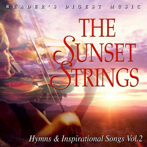 readers-digest-music-the-sunset-strings-hymns-inspirational-songs-volume-2