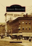 Albany Revisited (Images of America: New York)