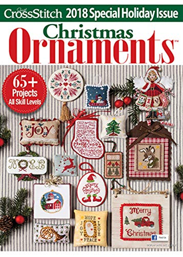 2018 Just Cross Stitch CHRISTMAS ORNAMENTS Special Interest Publication (Ornament Cross Stitch Just Issue)