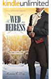 To Wed an Heiress