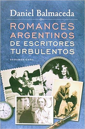 ROMANCES ARGENTINOS ESCRITORES TURBU: Amazon.es: Daniel Balmaceda: Libros