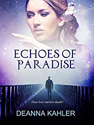 Echoes of Paradise (The Afterlife Series Book 1)