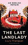 Last Landlady: An English Memoir