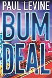 Bum Deal (Jake Lassiter Legal Thrillers)