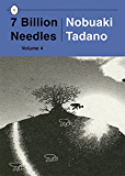 7 Billion Needles, Volume 4 (7 Billion Needles Series)