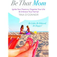Be That Mom.