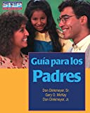 Guia para los Padres/The Parent's Handbook (Spanish Edition)