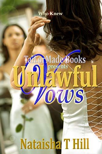 Book: Unlawful Vows by Nataisha Hill
