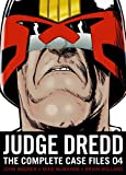 Judge Dredd: Complete Case Files 04