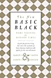 The New Basic Black: Home Training for Modern Times -- Revised Edition