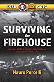 #2: Surviving the Firehouse: A Rookies Guide to