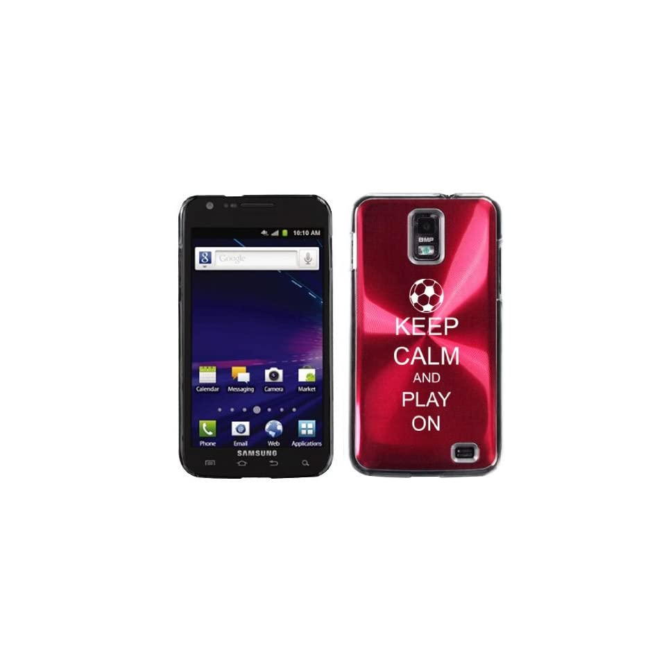 Rose Red Samsung Galaxy S II Skyrocket i727 Aluminum Plated Hard Back Case Cover I320 Keep Calm and Play On Soccer Cell Phones & Accessories