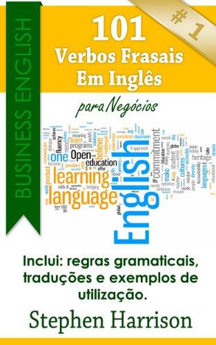 Download 101 Verbos Frasais Em Inglês para Negócios (Business English) (Portuguese Edition) Pdf