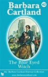 The Blue-Eyed Witch by Barbara Cartland front cover