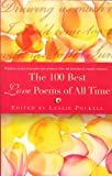 img - for The 100 Best Love Poems Of All Time book / textbook / text book