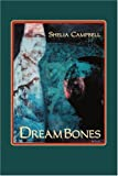 DreamBones, Shelia Campbell, 0595336256