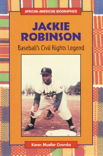 the life and baseball career of jackie robinson
