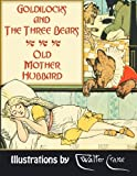 img - for Goldilocks and The Three Bears. Old Mother Hubbard book / textbook / text book