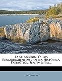 """La Seduccion, Ã"""", Los Remordimientos, J. Del Castillo, 1273150236"""
