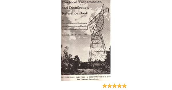 Electrical Transmission And Distribution Reference Book Westinghouse