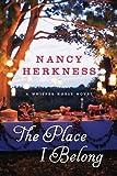The Place I Belong, Nancy Herkness, 147782300X