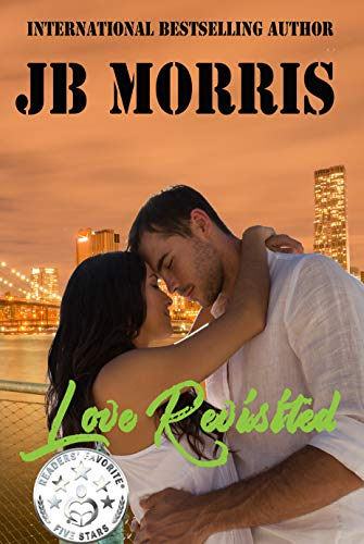 Book: Love Revisited by JB Morris