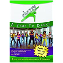 Shazzy Fitness: A Time to Dance Workout DVD - Cardio Exercise Video including Christian Hip-Hop Music.