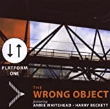 Platform One by Wrong Object