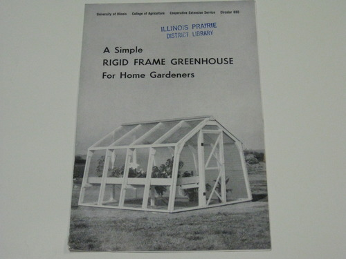 A Simple Rigid Frame Greenhouse for Home Gardeners