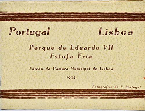 1935 - Portugal/Lisboa - Eduardo VII Park Cold Green-Garden - Editing by Lisbon City Hall - 11 Pages / 10 Photos - Rare - - Halls Greenhouse