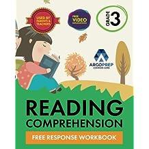3rd Grade Reading Comprehension Workbook: Free Response Workbook by ArgoPrep