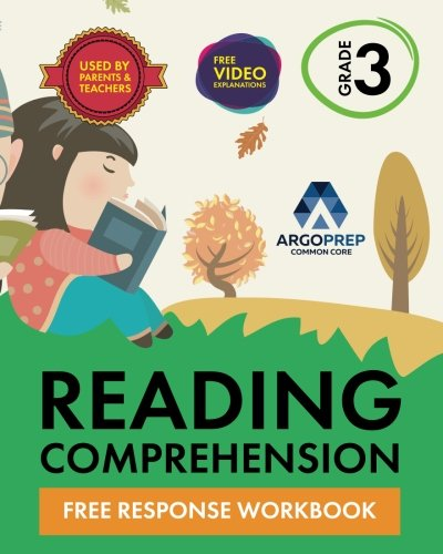 3rd Grade Reading Comprehension Workbook: Free Response Workbook by ArgoPrep -