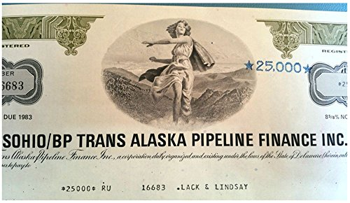 1975 RARE ORIGINAL 1975 $25,000 TRANSALASKA PIPELINE BOND ISS BY SOHIO/BP DURING ARAB OIL EMBARGO! CV $2000 $25,000 Crisp AU-CU
