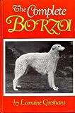 The Complete Borzoi, Lorraine Groshans, 0876050577